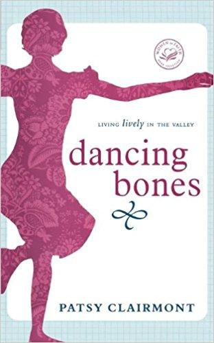 Dancing Bones - Patsy Clairmont