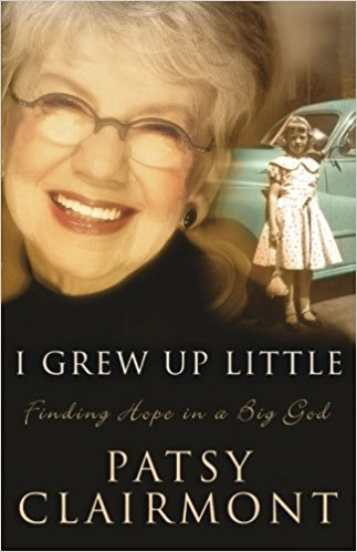 I Grew Up Little - Patsy Clairmont
