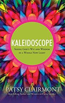Kaleidoscope - Patsy Clairmont