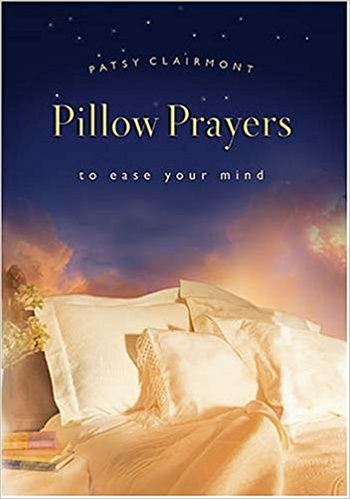 Pillow Prayers - Patsy Clairmont