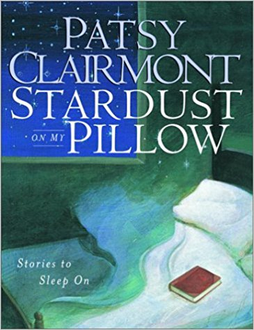 Stardust on My Pillow - Patsy Clairmont